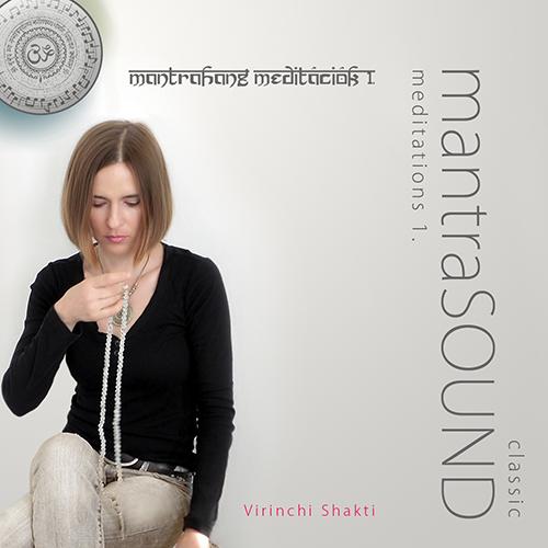 MantraHANG meditációk_1 MantraSOUND meditations 1 - Virinchi Shakti